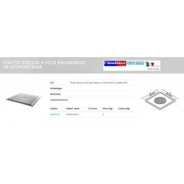 PIATTO DOCCIA A FILO PAVIMENTO MODELLO 400  PONTE GIULIO 800-900X800-900 B40CPS02